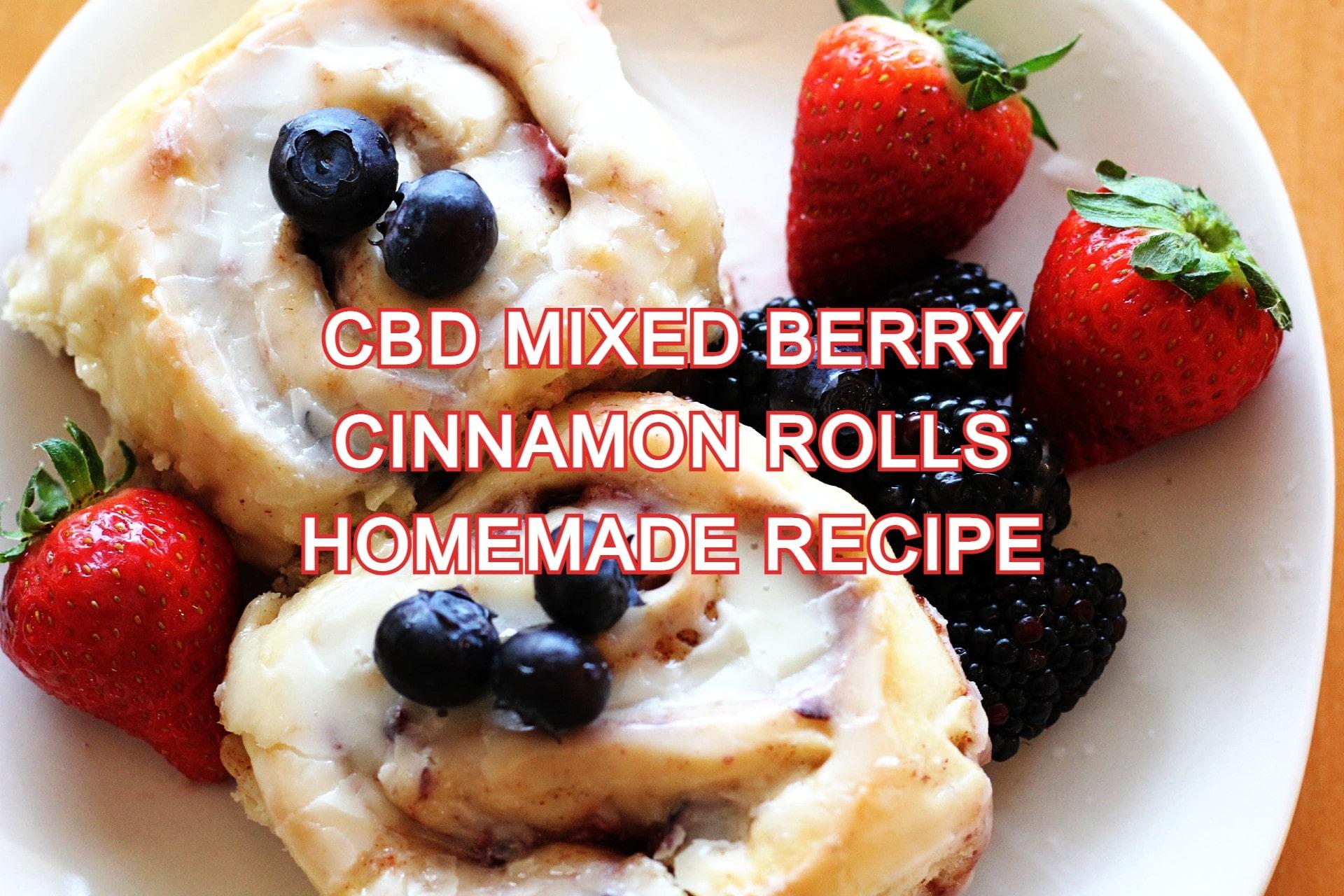 CBD Mixed Berry Cinnamon Rolls Homemade Recipe